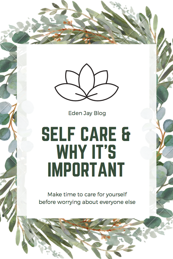 Self Care and Why It's Important